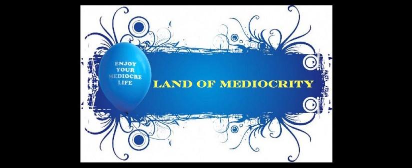 mediocrity.001